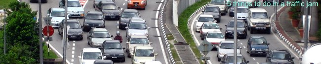 5 things to do in a traffic jam